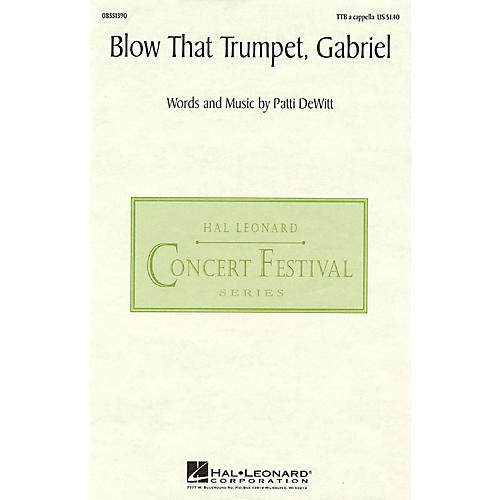 Hal Leonard Blow That Trumpet, Gabriel TTB A Cappella composed by Patti DeWitt