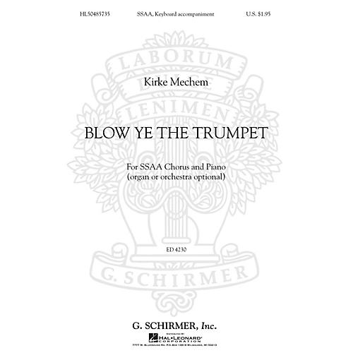 G. Schirmer Blow Ye the Trumpet SSAA composed by Kirke Mechem-thumbnail