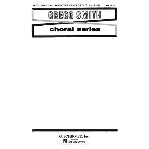 G. Schirmer Blow the Candles Out (Traditional) SATB composed by Traditional