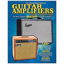Hal Leonard Blue Book of Guitar Amplifiers-5th Edition