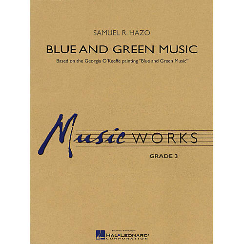 Hal Leonard Blue and Green Music Concert Band Level 3 Composed by Samuel R. Hazo-thumbnail