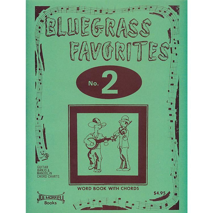 Morrell MusicBluegrass Favorites Book Volume 2
