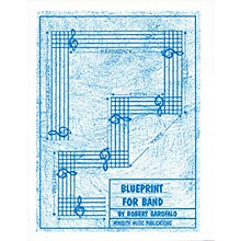 Meredith Music Blueprint For Band Meredith Music Resource Series by Robert Garofalo