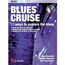 De Haske Music Blues Cruise (13 Ways to Explore the Blues) De Haske Play-Along Book Series Written by Jaap Berends