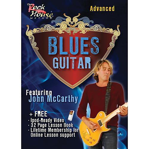 Rock House Blues Guitar Advanced Featuring John McCarthy