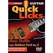 Licklibrary Blues Shuffle - Quick Licks (Style: Robben Ford; Key: E) Lick Library Series DVD Written by Stuart Bull