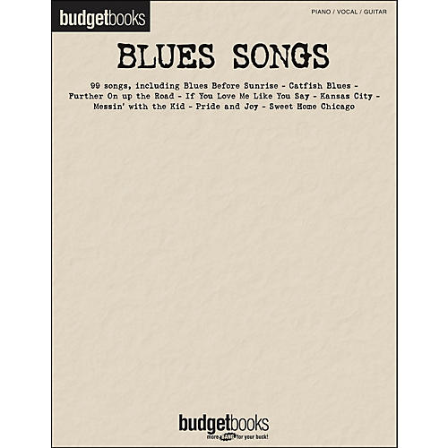 Hal Leonard Blues Songs Budget Books arranged for piano, vocal, and guitar (P/V/G)