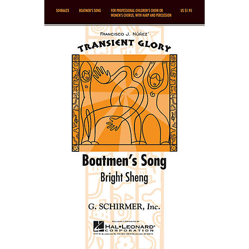 G. Schirmer Boatmen's Song (Transient Glory Series) SSAA composed by Bright Sheng arranged by Francisco Núñez-thumbnail