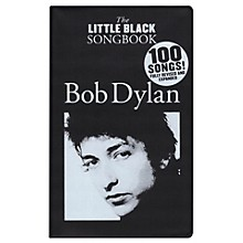 Wise Publications Bob Dylan - The Little Black Songbook The Little Black Songbook Series Softcover Performed by Bob Dylan