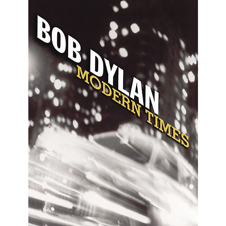 Music Sales Bob Dylan  Modern Times Piano, Vocal, Guitar Songbook