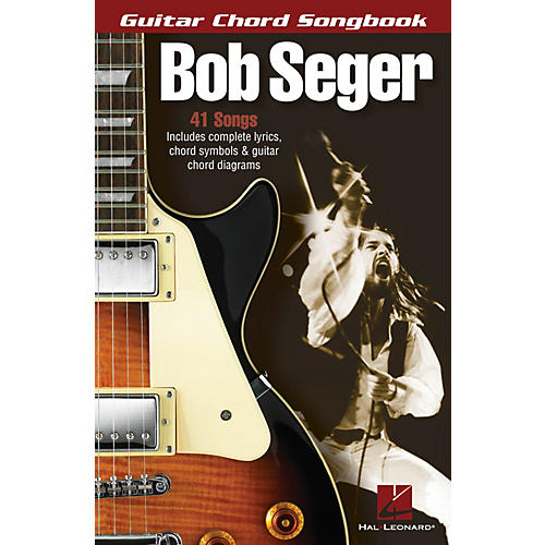 Hal Leonard Bob Seger - Guitar Chord Songbook Guitar Chord Songbook Series Softcover Performed by Bob Seger-thumbnail