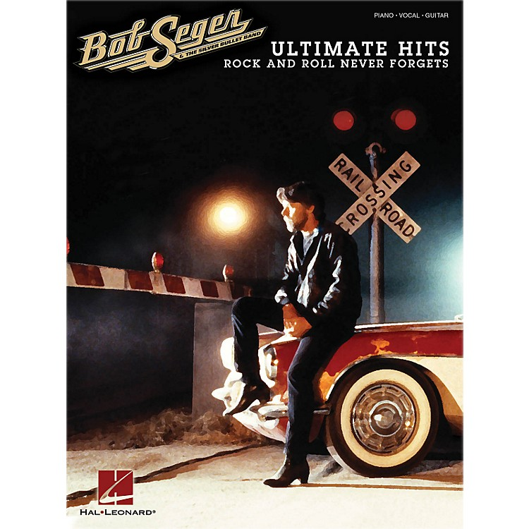 Hal Leonard Bob Seger - Ultimate Hits: Rock And Roll Never Forgets Piano/Vocal/Guitar Songbook