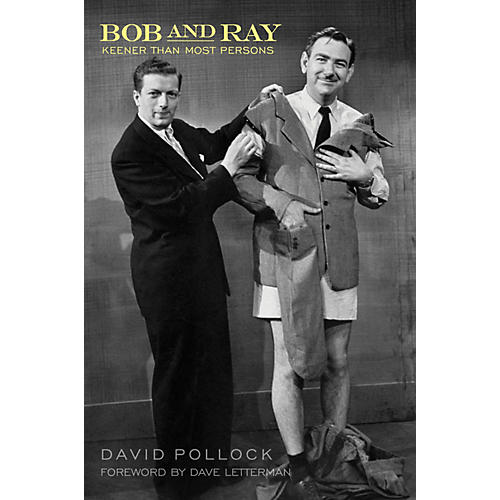 Applause Books Bob and Ray, Keener Than Most Persons Applause Books Series Hardcover Written by David Pollock-thumbnail