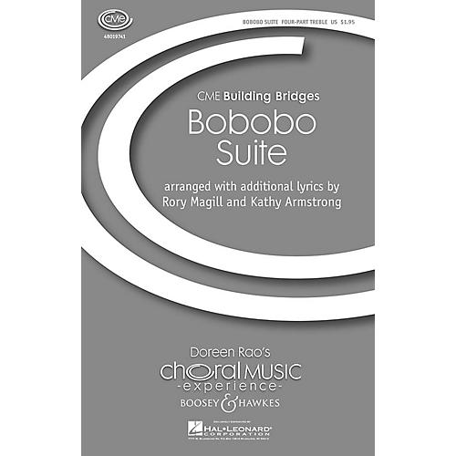 Boosey and Hawkes Bobobo Suite (CME Building Bridges) 4 Part Treble A Cappella composed by Rory Magill-thumbnail