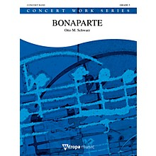 Mitropa Music Bonaparte Concert Band Level 5 Composed by Otto M. Schwarz