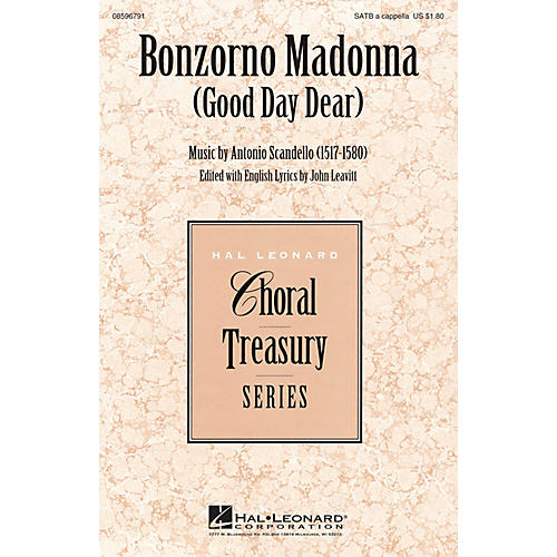Hal Leonard Bonzorno Madonna (Good Day Dear) SATB a cappella composed by Antonio Scandello