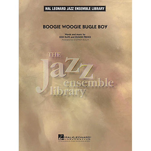Hal Leonard Boogie Woogie Bugle Boy Jazz Band Level 4 by The Andrews Sisters Arranged by Stephen Bulla