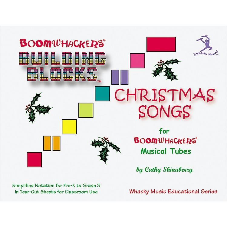 BOOMWHACKERSBoomwhackers Building Blocks Christmas Songs Book