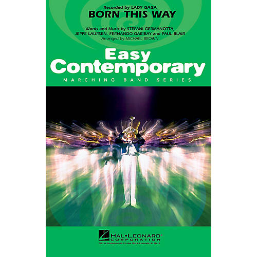 Hal Leonard Born This Way Marching Band Level 2-3 by Lady Gaga Arranged by Michael Brown