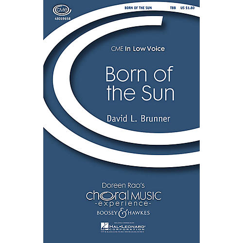Boosey and Hawkes Born of the Sun (CME In Low Voice) TBB composed by David Brunner-thumbnail