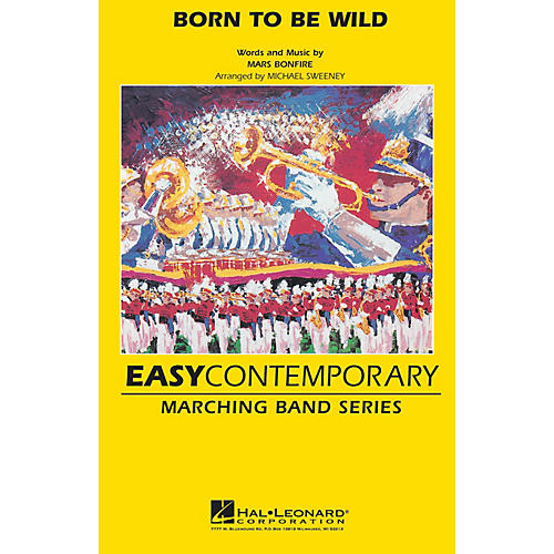Hal Leonard Born to Be Wild Marching Band Level 2 Arranged by Michael Sweeney