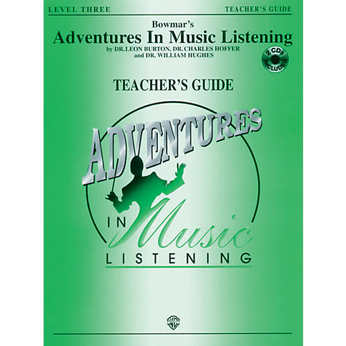 Alfred Bowmar's Adventures in Music Listening: Level 3 Teachers Guide Book & CD Grade 6-8