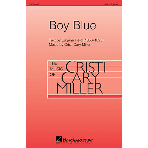 Hal Leonard Boy Blue SSA composed by Cristi Cary Miller