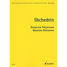 Schott Boyarina Morozova (Study Score) Study Score Series Composed by Rodion Shchedrin