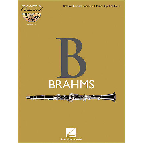Hal Leonard Brahms: Clarinet Sonata In F Minor, Op.120, No.1 - Classical Play-Along (Book/CD) Vol.19
