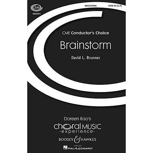 Boosey and Hawkes Brainstorm (CME Conductor's Choice) SATB composed by David L. Brunner
