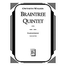 Lauren Keiser Music Publishing Braintree Quintet (Woodwind Quintet) LKM Music Series by Gwyneth Walker