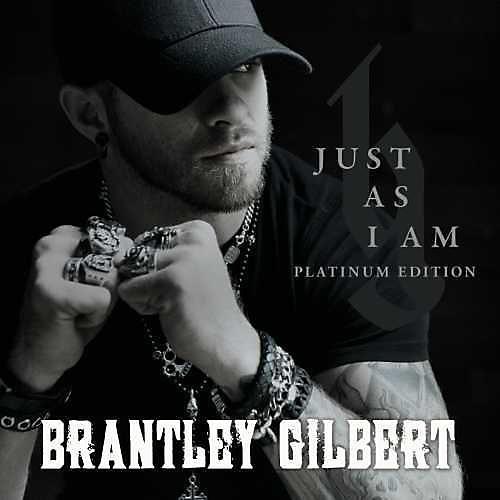 Alliance Brantley Gilbert - Just As I Am Platium Edition