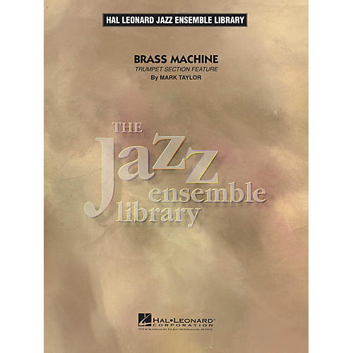 Hal Leonard Brass Machine Jazz Band Level 4 Composed by Mark Taylor-thumbnail