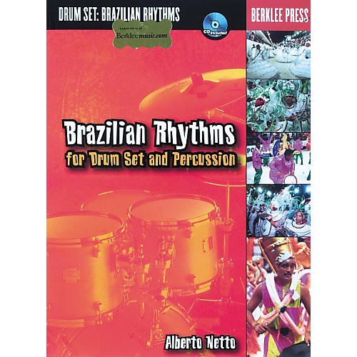 Berklee Press Brazilian Rhythms for Drum Set and Percussion (Book/CD)