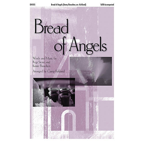 Epiphany House Publishing Bread of Angels CD ACCOMP Arranged by Camp Kirkland-thumbnail