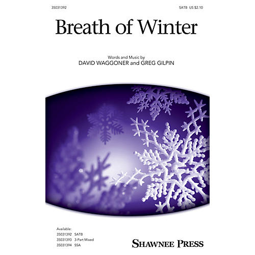 Shawnee Press Breath of Winter SATB composed by David Waggoner