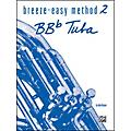 Alfred Breeze-Easy Method for BB-Flat Tuba Book II  Thumbnail