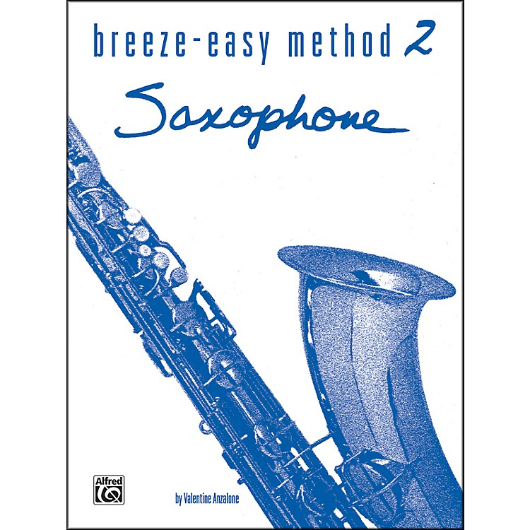 Alfred Breeze-Easy Method for Saxophone Book II