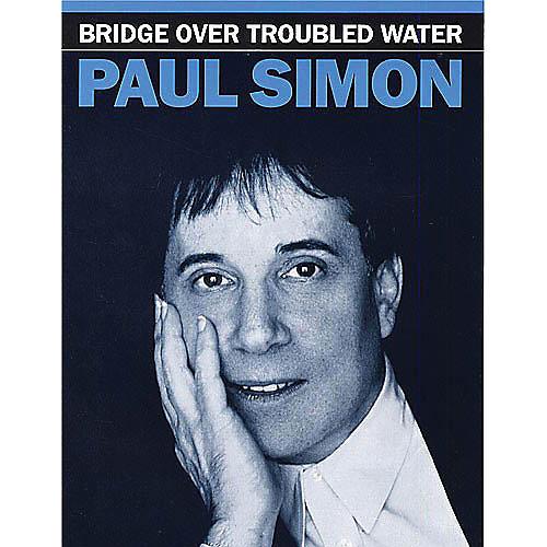Hal Leonard Bridge Over Troubled Water Music Sales America Series Performed by Paul Simon