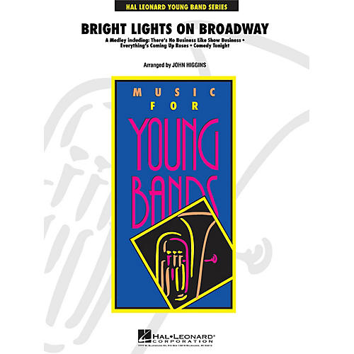 Hal Leonard Bright Lights on Broadway - Young Concert Band Level 3 by John Higgins-thumbnail