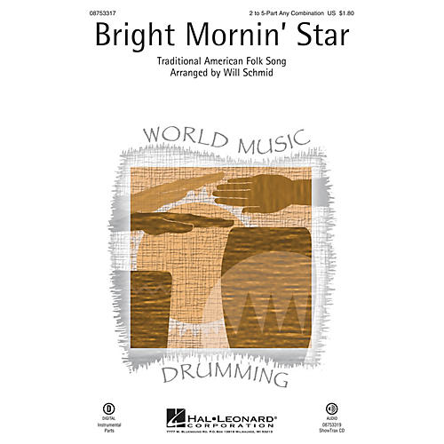 Hal Leonard Bright Mornin' Star ShowTrax CD Arranged by Will Schmid