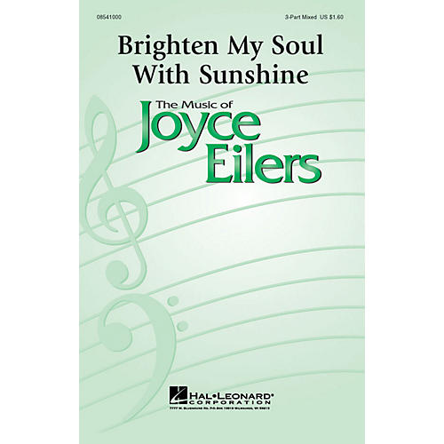 Hal Leonard Brighten My Soul with Sunshine 3-Part Mixed composed by Joyce Eilers