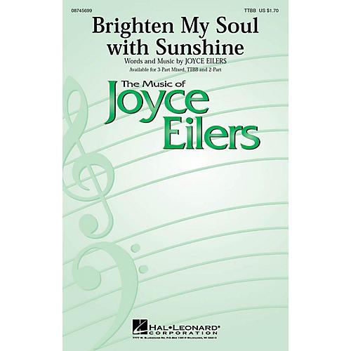 Hal Leonard Brighten My Soul with Sunshine TTBB composed by Joyce Eilers
