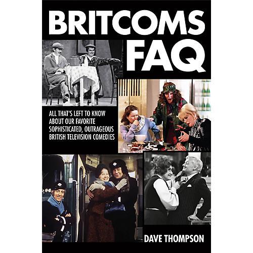 Applause Books Britcoms FAQ FAQ Series Softcover Written by Dave Thompson-thumbnail