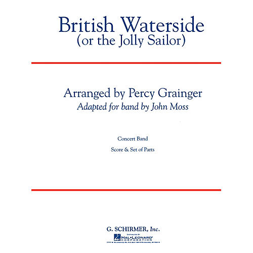 G. Schirmer British Waterside Score (Or The Jolly Sailor) Concert Band Composed by P Grainger