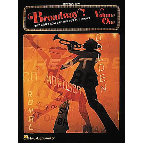 Hal Leonard Broadway! - Volume 1 Piano, Vocal, Guitar Songbook