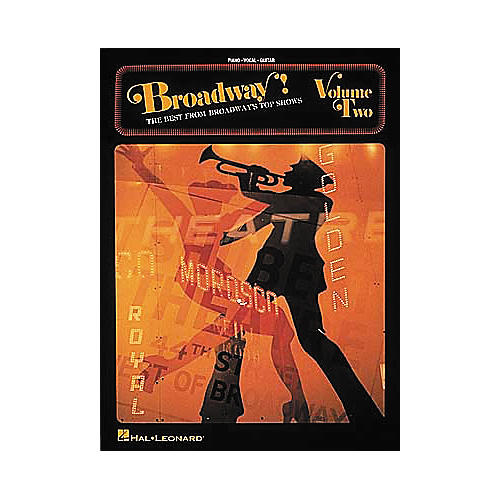 Hal Leonard Broadway! - Volume 2 Piano, Vocal, Guitar Songbook