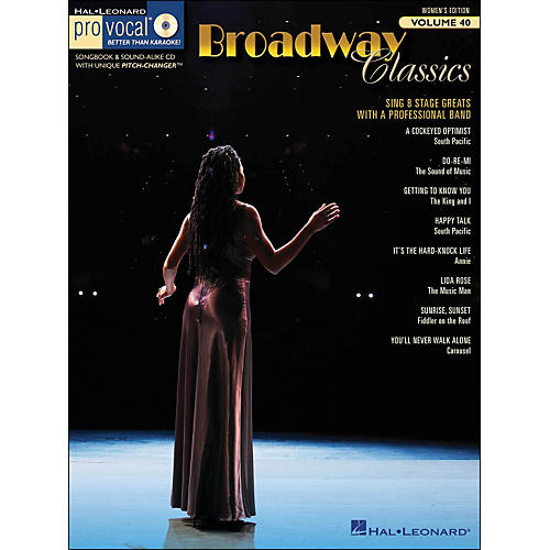 Hal Leonard Broadway Classics - Pro Vocal Songbook & CD for Female Singers Volume 40