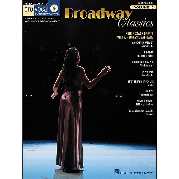 Hal LeonardBroadway Classics - Pro Vocal Songbook & CD for Female Singers Volume 40