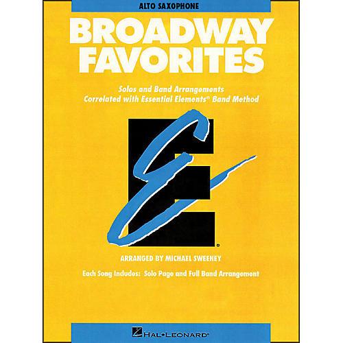 Hal Leonard Broadway Favorites Alto Saxophone Essential Elements Band
